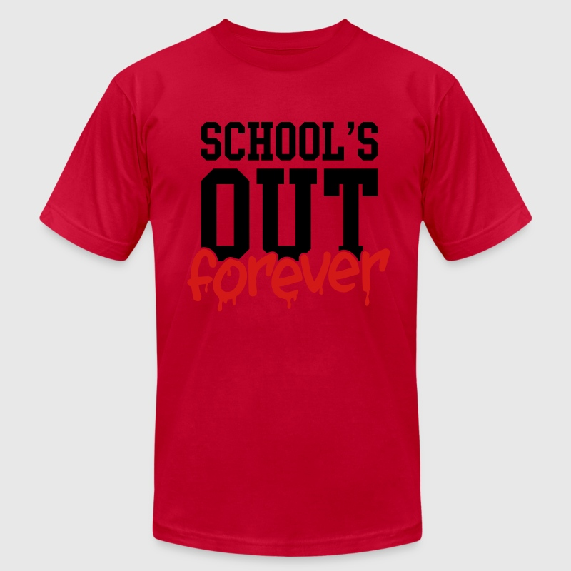 school's out forever T-Shirts - Men's Fine Jersey T-Shirt