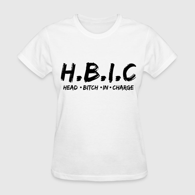 Head bitch in charge Women's T-Shirts - Women's T-Shirt