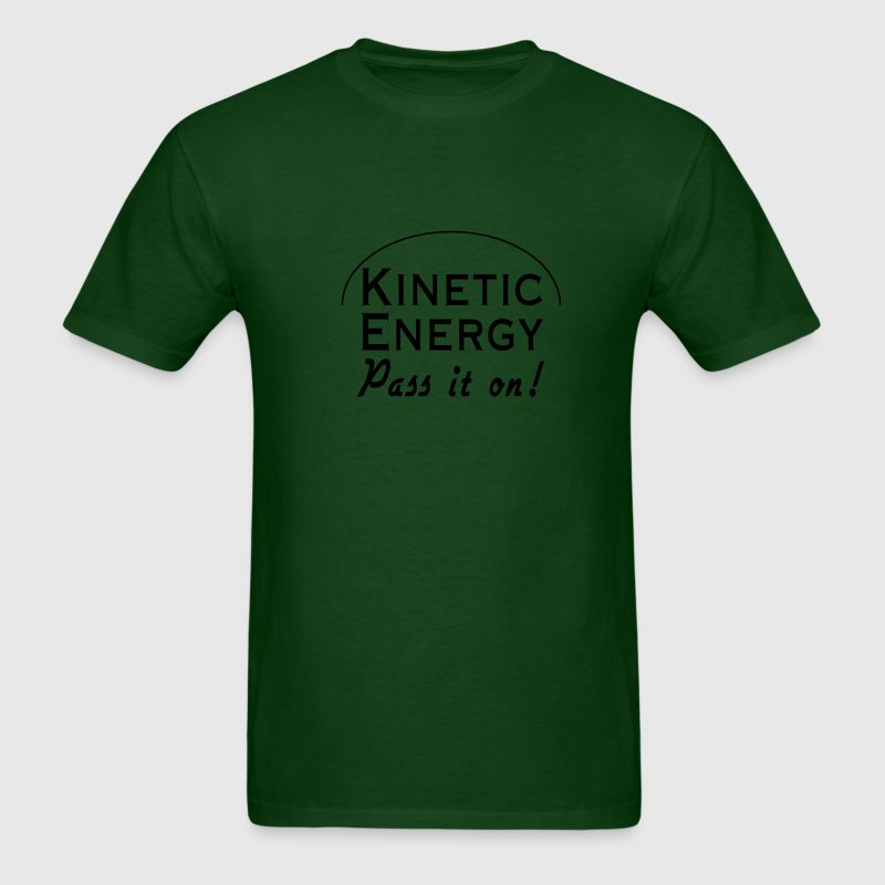 Kinetic Energy. Pass it On T-Shirts - Men's T-Shirt