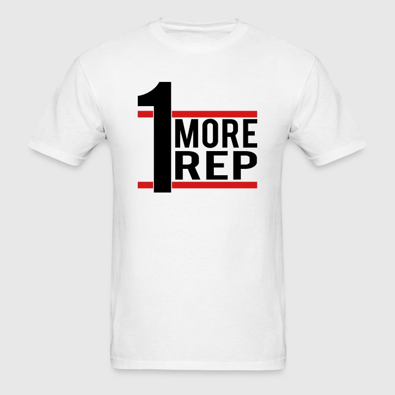 1 More Rep T-Shirts - Men's T-Shirt