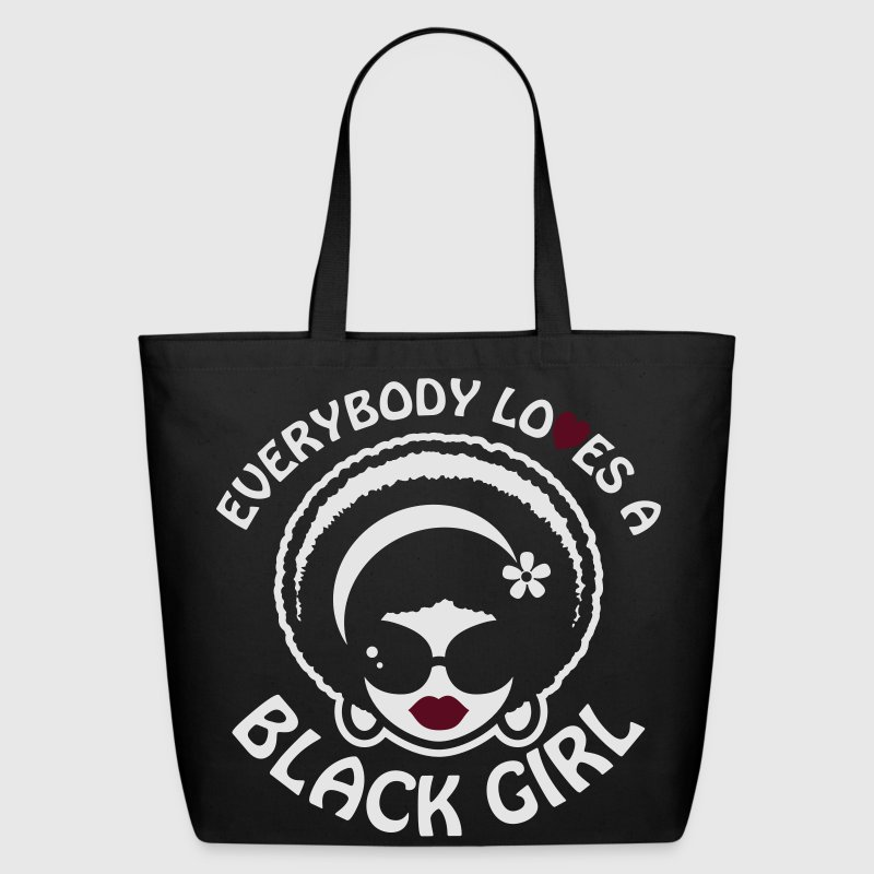 Every Body Loves a Black Girl Reverse Tote Bag - Eco-Friendly Cotton Tote