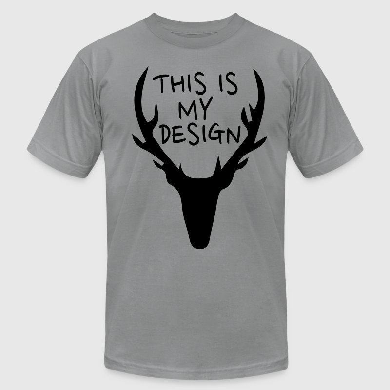 this is my design T-Shirts - Men's T-Shirt by American Apparel