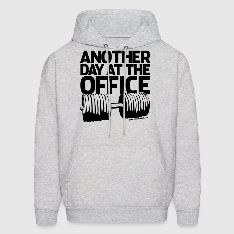 Another Day at the Office - Gym Motivation Hoodies - Men's Hoodie