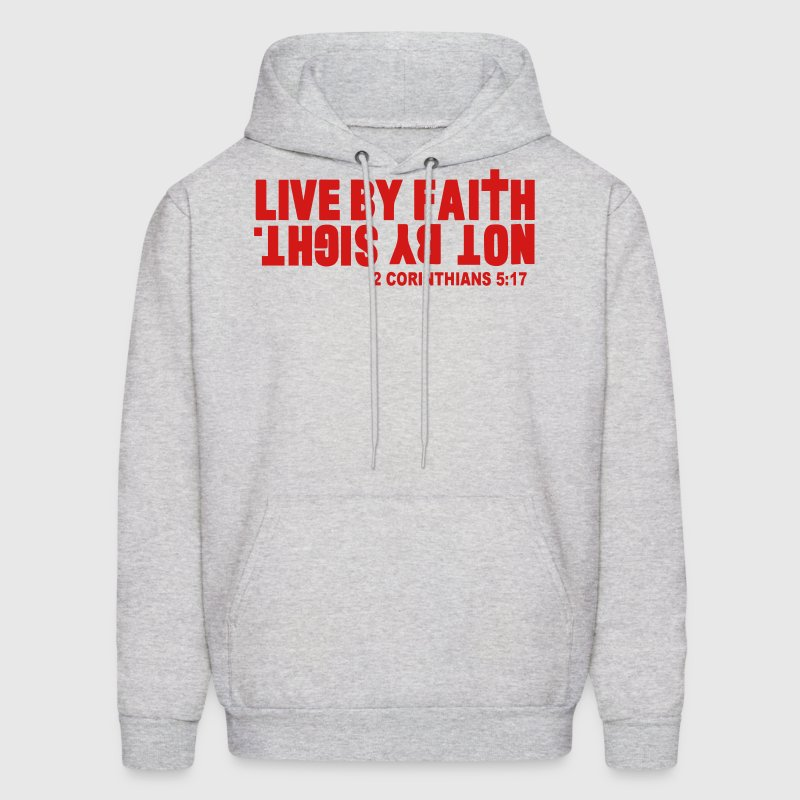 LIVE BY FAITH NOT BY SIGHT. Hoodies - Men's Hoodie