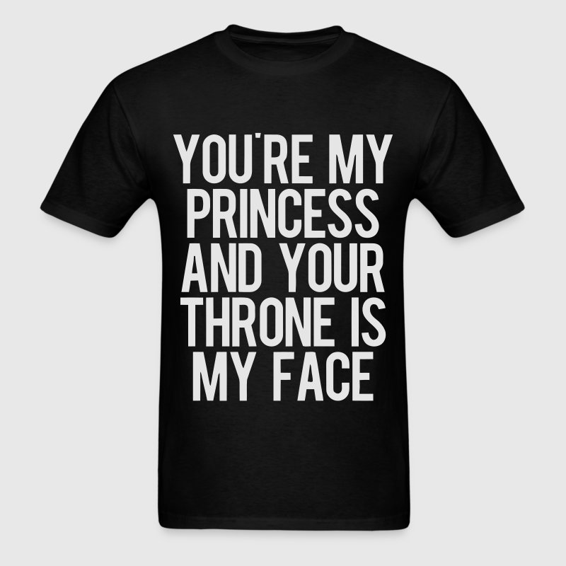 My Face..Your Throne - Men's T-Shirt