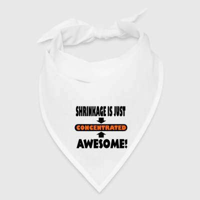Shrinkage Is Just Concentrated Awesome Bags & backpacks - Bandana