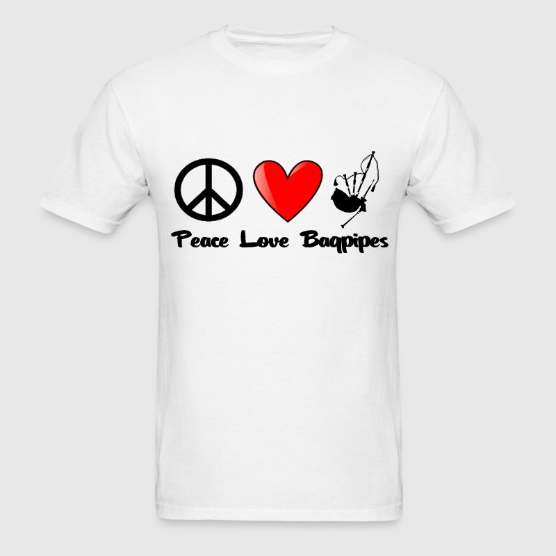 Peace, Love, Bagpipes - Men's T-Shirt