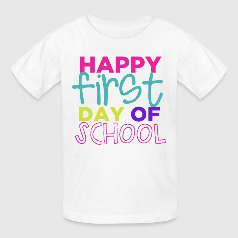 Happy First Day of School Kids' Shirts - Kids' T-Shirt