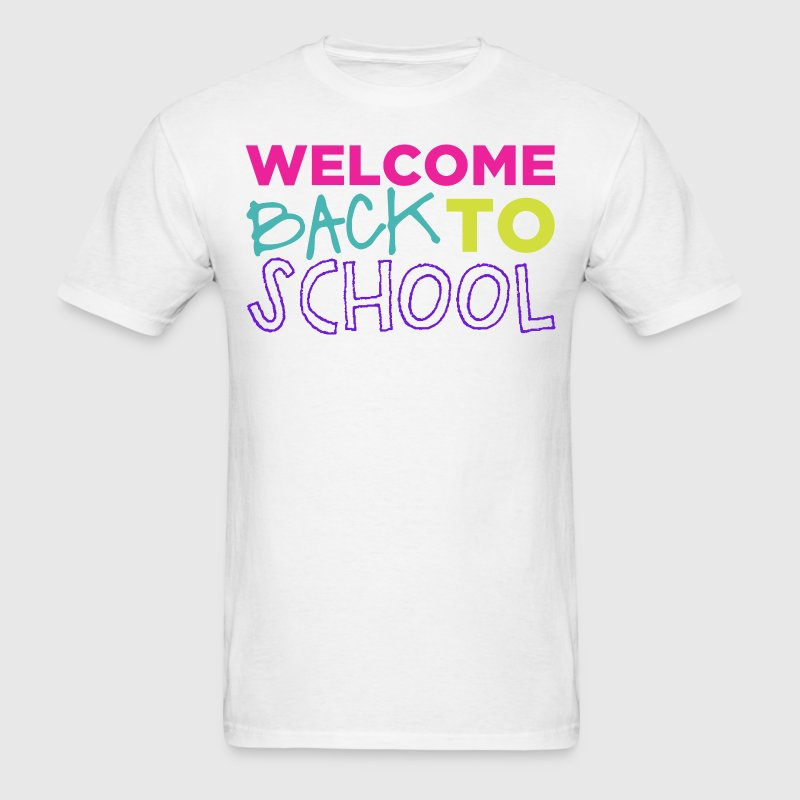 Welcome Back to School T-Shirts - Men's T-Shirt