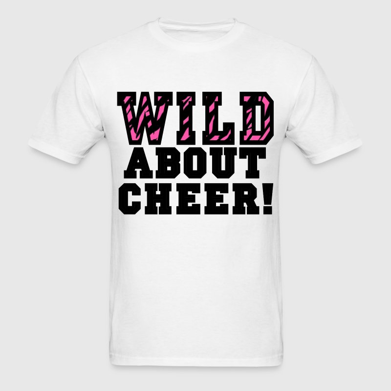 Wild About Cheer - Men's T-Shirt