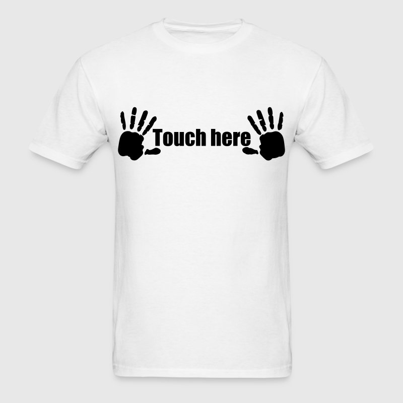 Hands here Touch here Hand Print 1c T-Shirts - Men's T-Shirt