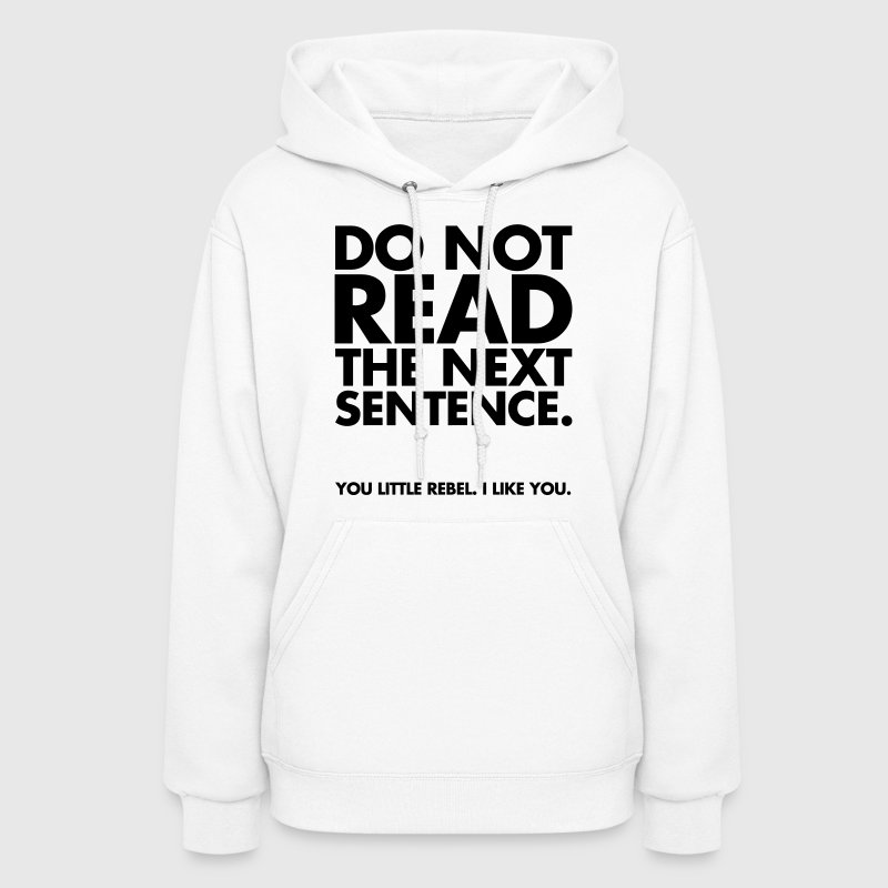 Cute Sweater Quotes: Do Not Read Hoodie