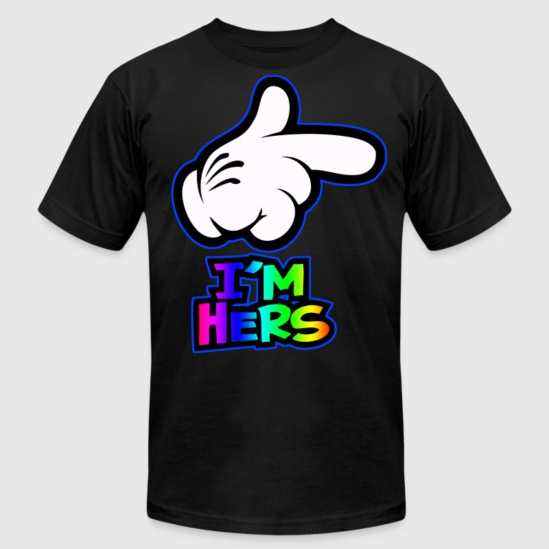 i'm hers T-Shirts - Men's T-Shirt by American Apparel