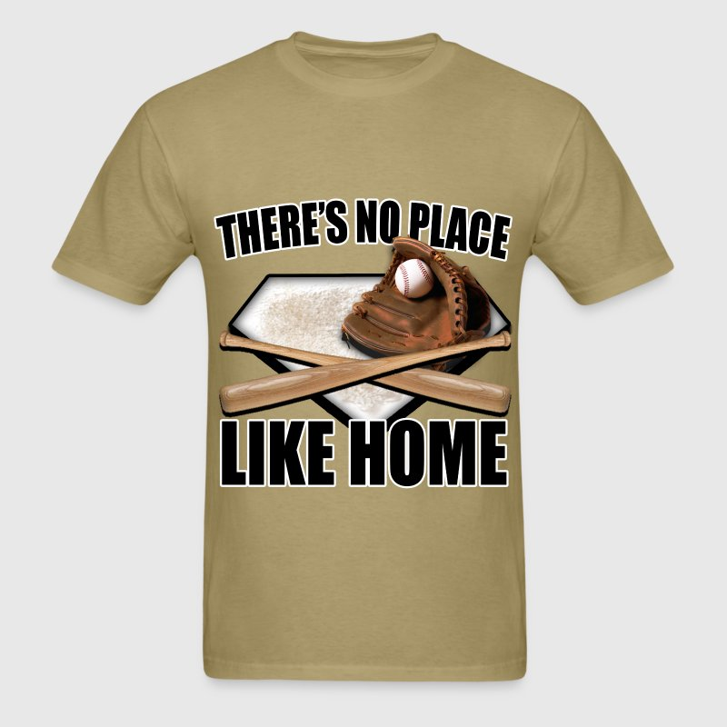 There's No Place Like Home T-Shirts - Men's T-Shirt