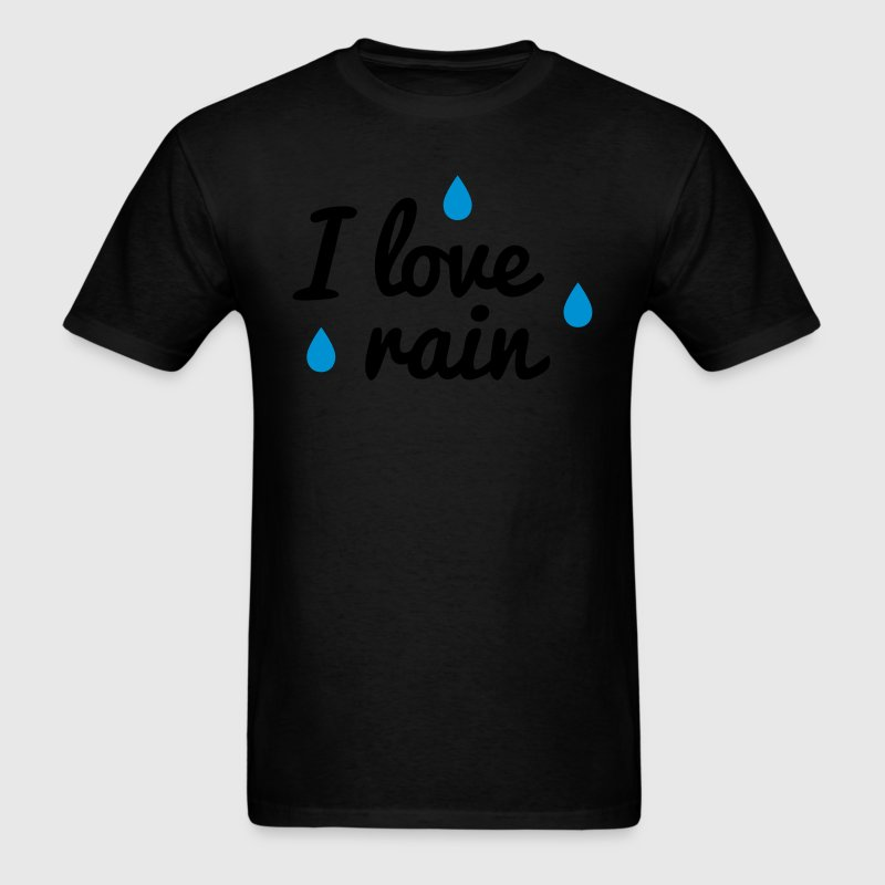 i love rain T-Shirts - Men's T-Shirt
