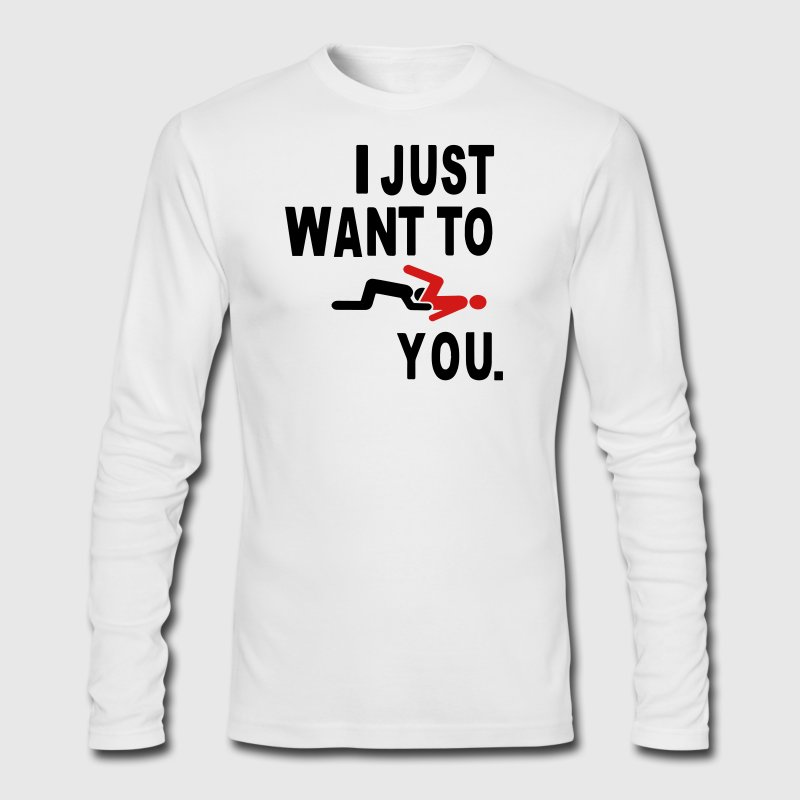 I JUST WANT TO EAT YOU. Long Sleeve Shirts - Men's Long Sleeve T-Shirt by Next Level