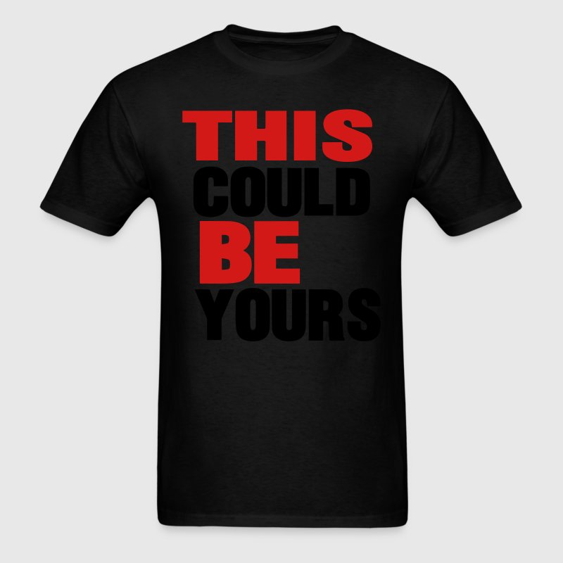 THIS COULD BE YOURS T-Shirts - Men's T-Shirt