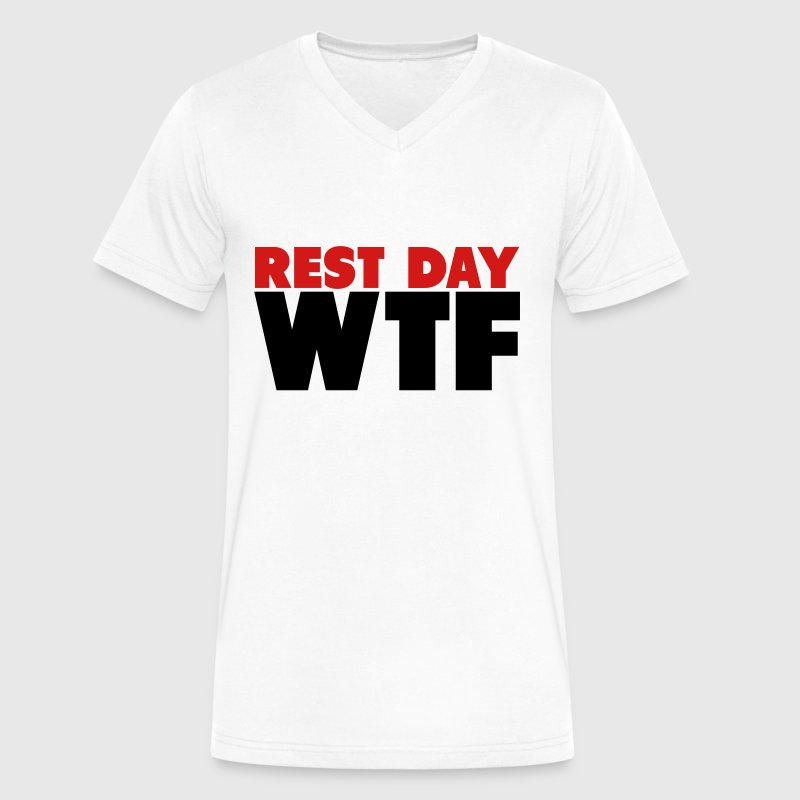 Rest Day WTF T-Shirts - Men's V-Neck T-Shirt by Canvas