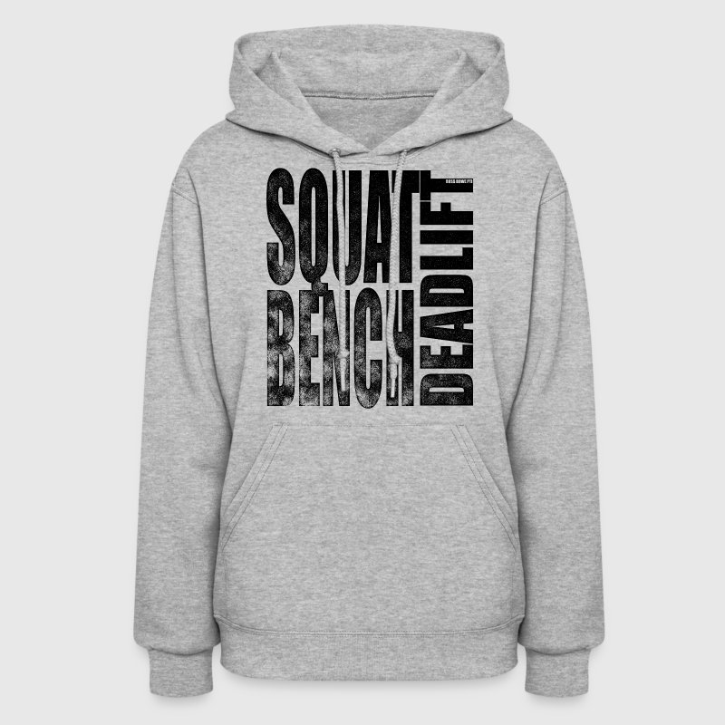 Squat Bench Deadlift - Women's Hooded 2 - Women's Hoodie