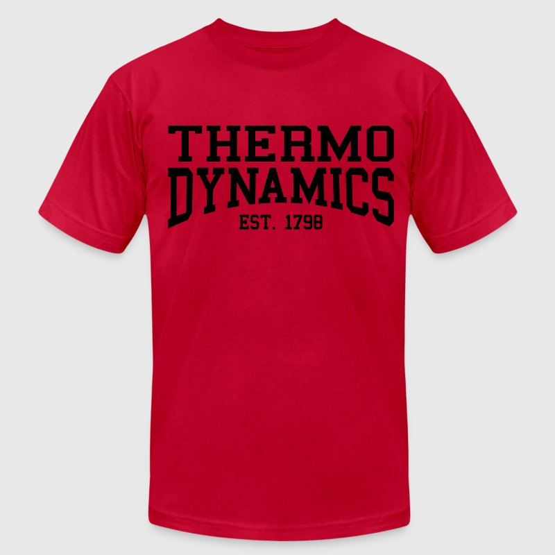 Thermodynamics - Est. 1798 (over-under) T-Shirts - Men's T-Shirt by American Apparel