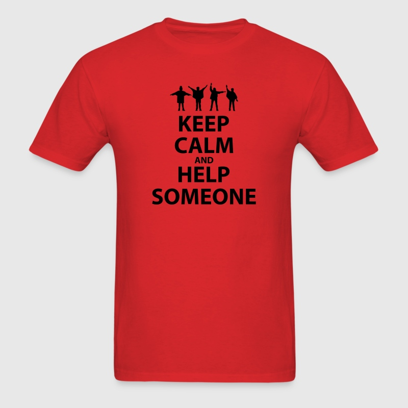 Keep Calm and Help Someone - Men's T-Shirt