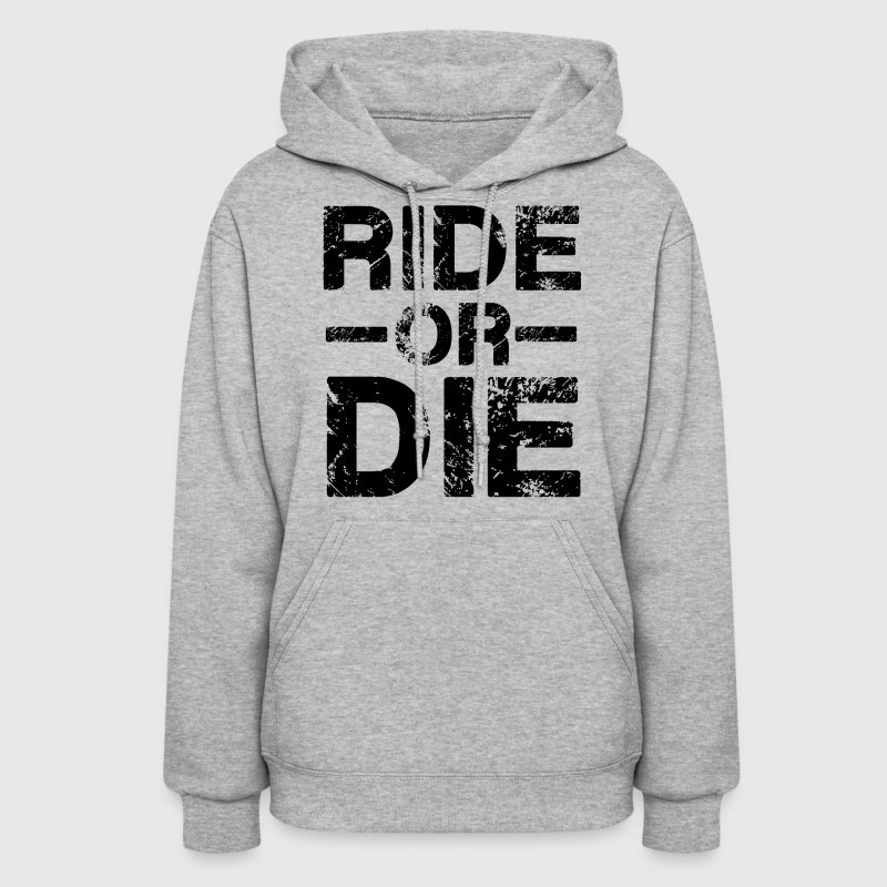 Ride Or Die Black Hoodies - Women's Hoodie