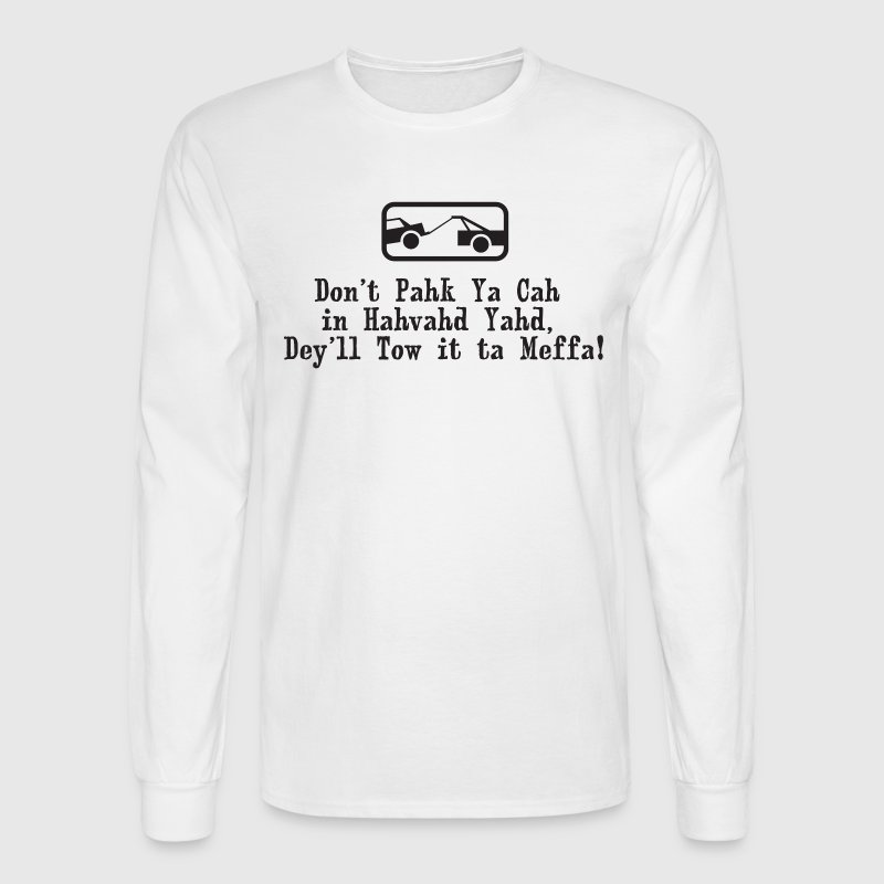 Park the Car In Harvard Yard Boston  Long Sleeve Shirts - Men's Long Sleeve T-Shirt