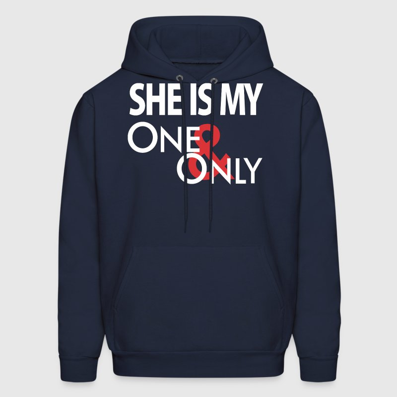 She's My One Only Hoodies - Men's Hoodie