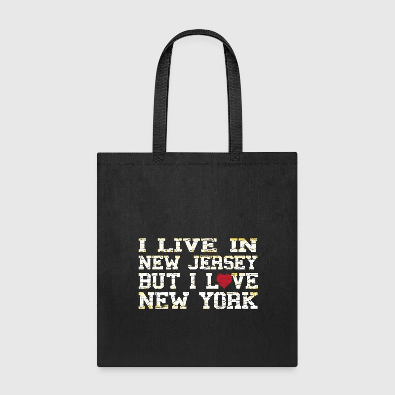 I Live In New Jersey But I Love New York Bags & backpacks - Tote Bag