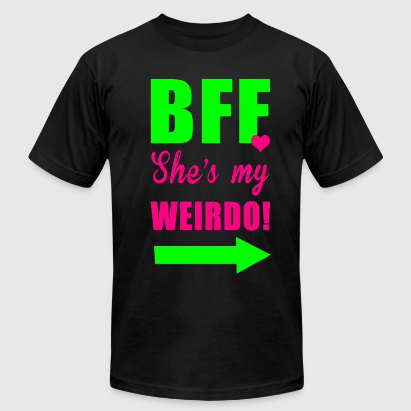 bff shes my weirdo T-Shirts - Men's T-Shirt by American Apparel