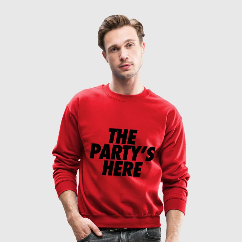 The Party's Here Long Sleeve Shirts - Crewneck Sweatshirt