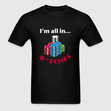 I'm All In Poker Graphics Long Sleeve Shirts - Men's T-Shirt