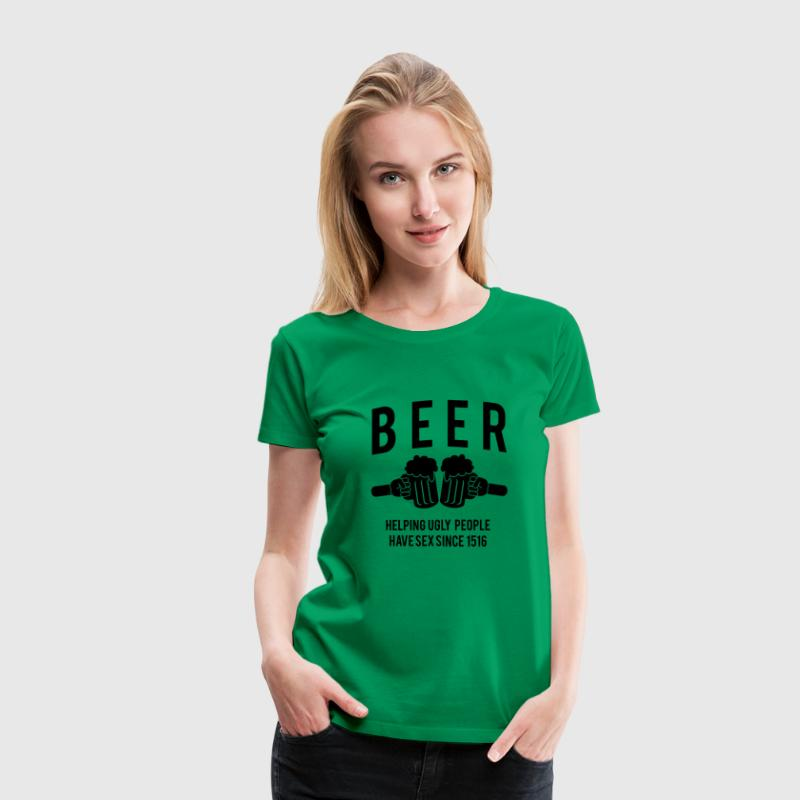 Beer. Helping ugly people have sex since 1516 Women's T-Shirts - Women's Premium T-Shirt