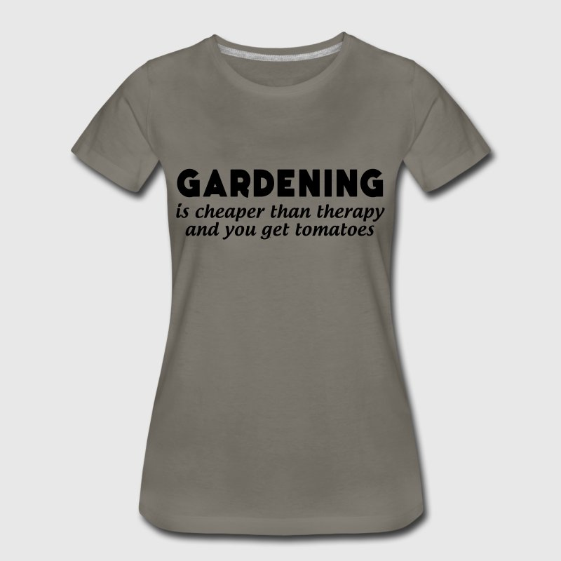 Gardening is cheaper than therapy and get tomatoes TShirt