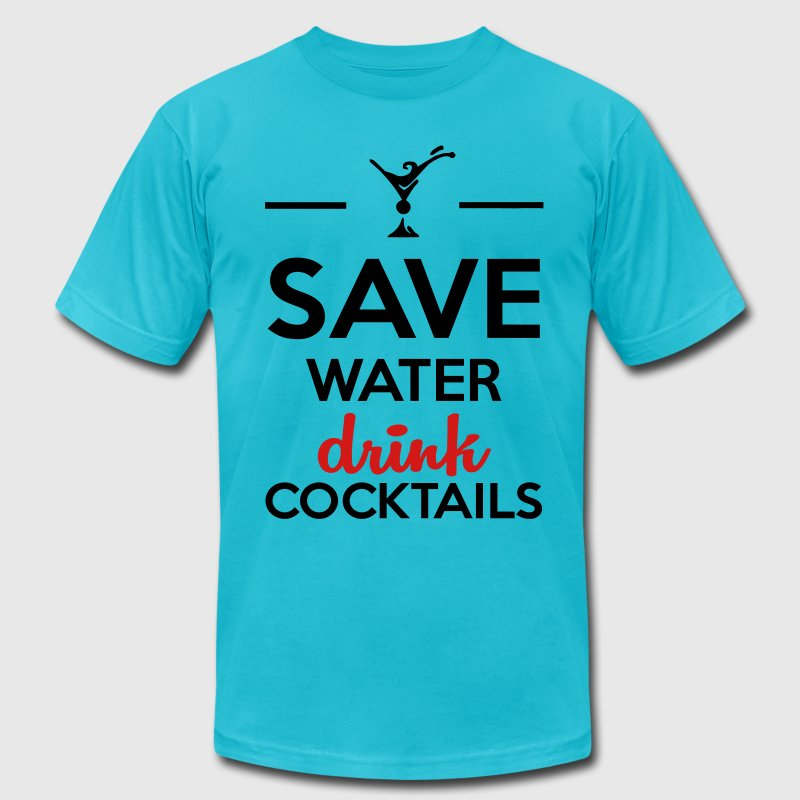 Alcohol Funshirt- Save Water drink cocktails T-Shirts - Men's Fine Jersey T-Shirt