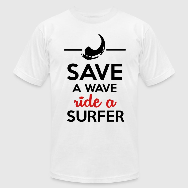 Sex and surfers - Save Water ride a surfer T-Shirts - Men's T-Shirt by American Apparel