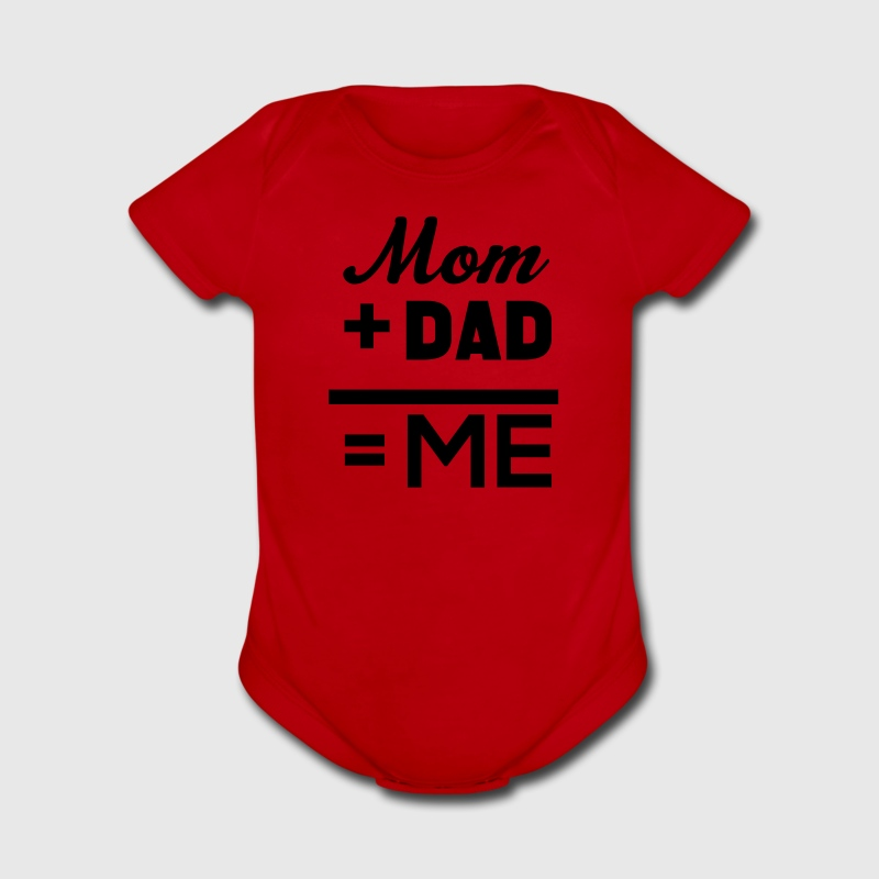 Mom Plus Dad Equals Me Baby & Toddler Shirts - Short Sleeve Baby Bodysuit