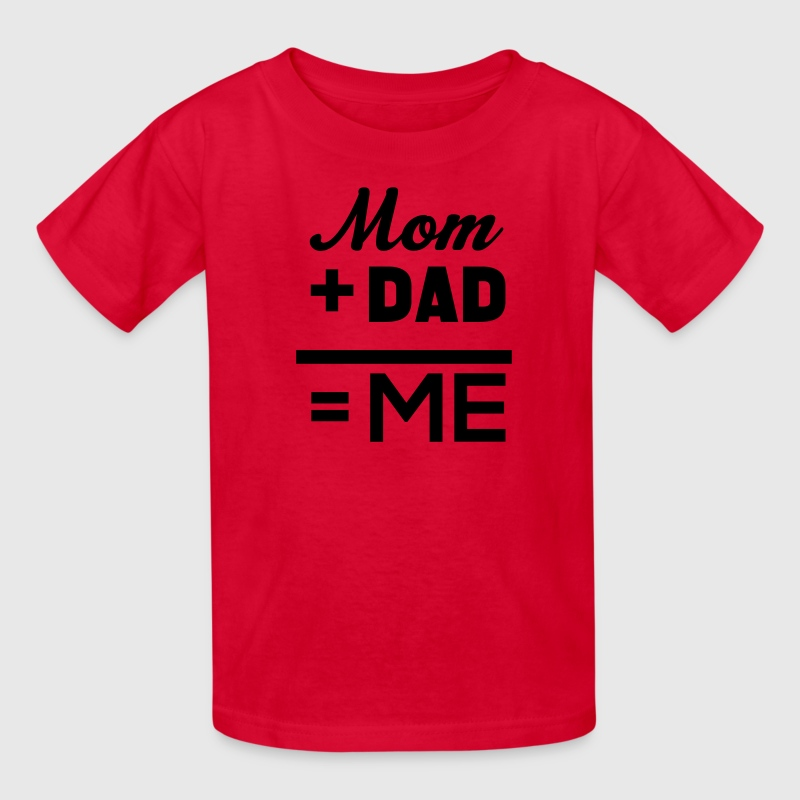 Mom Plus Dad Equals Me Kids' Shirts - Kids' T-Shirt