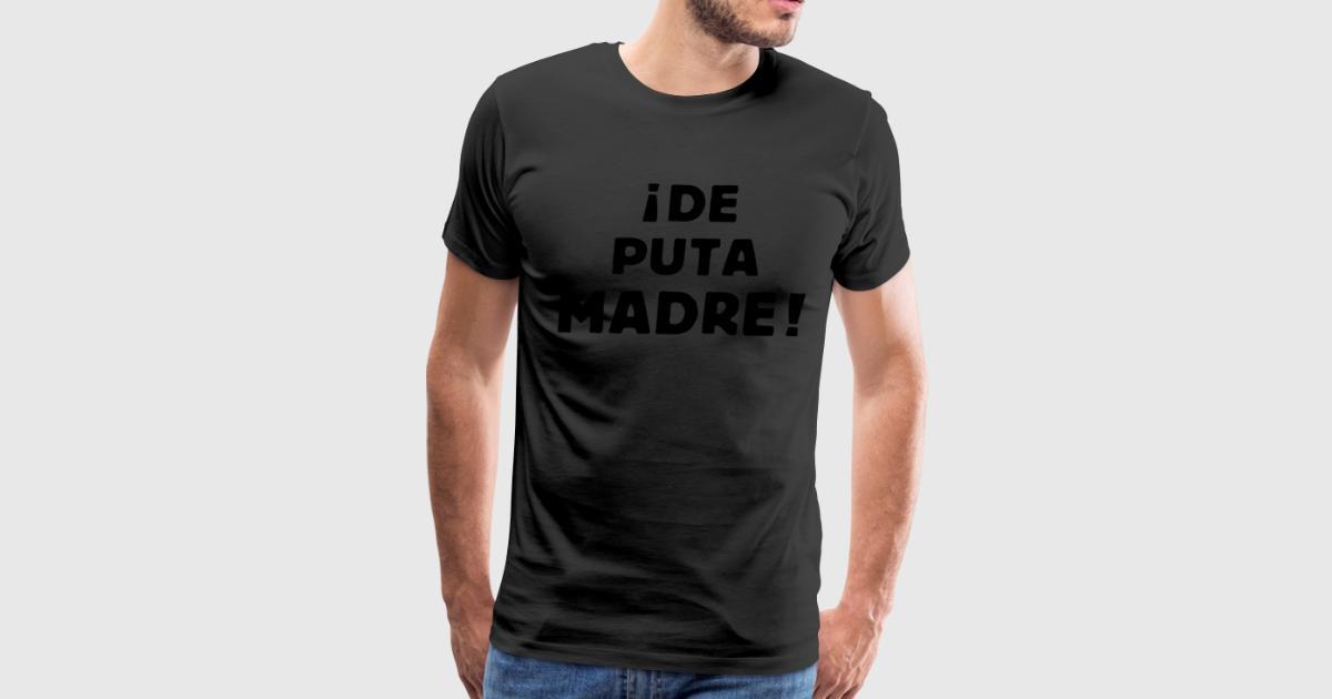 puta madre t shirt site de celibataire