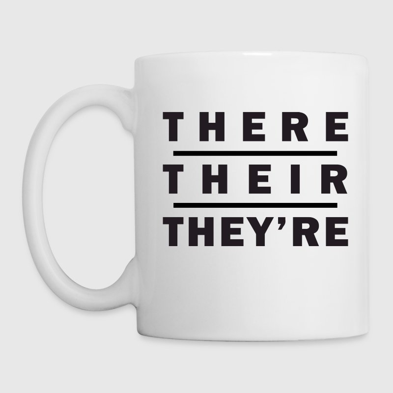 There / Their / They're - Grammar Bottles & Mugs - Coffee/Tea Mug