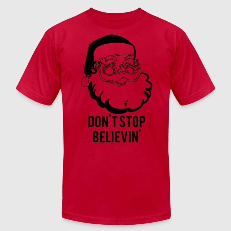 Don't Stop Believin' T-Shirts - Men's T-Shirt by American Apparel