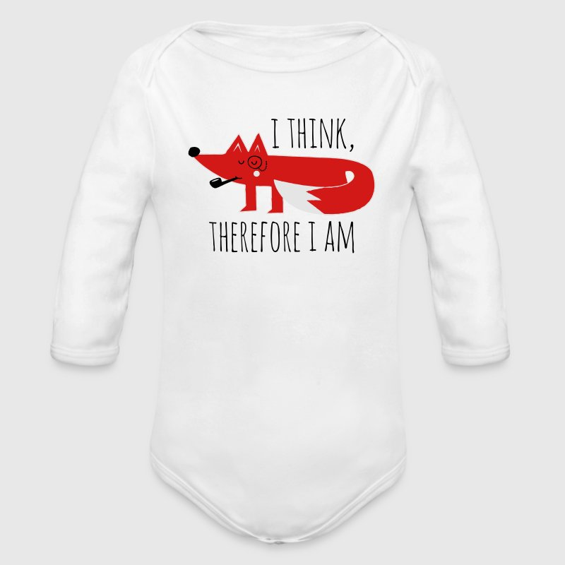 Fox Philosophy quote i think therefore i am geek Baby & Toddler Shirts - Long Sleeve Baby Bodysuit