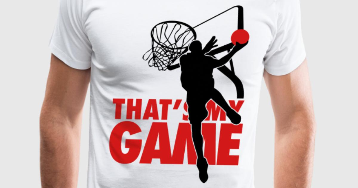 Basketball that 39 s my game t shirt spreadshirt for Design your own basketball t shirt