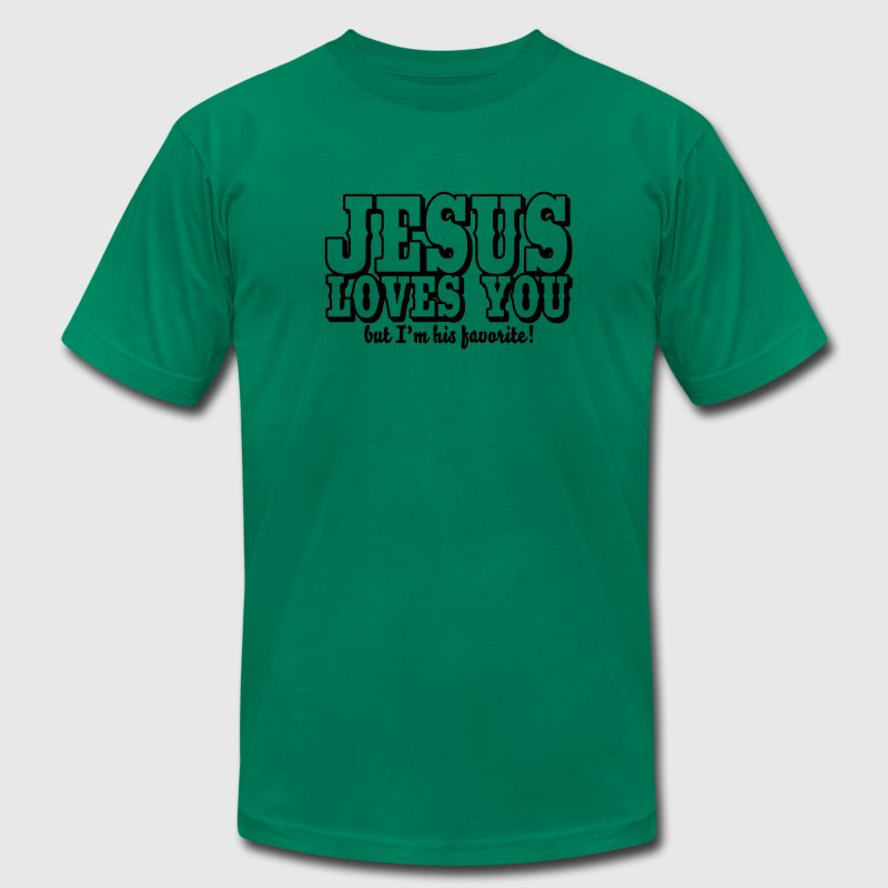 Jesus loves you but I'm his favorite! T-Shirts - Men's T-Shirt by American Apparel