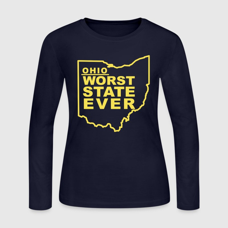 OHIO WORST STATE EVER Long Sleeve Shirts - Women's Long Sleeve Jersey T-Shirt