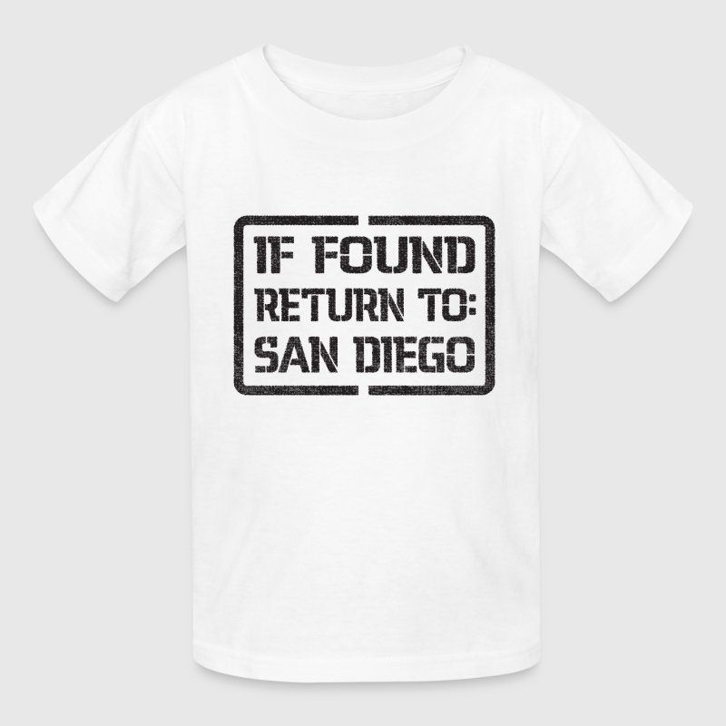 If Found Return to San Diego Kids' Shirts - Kids' T-Shirt