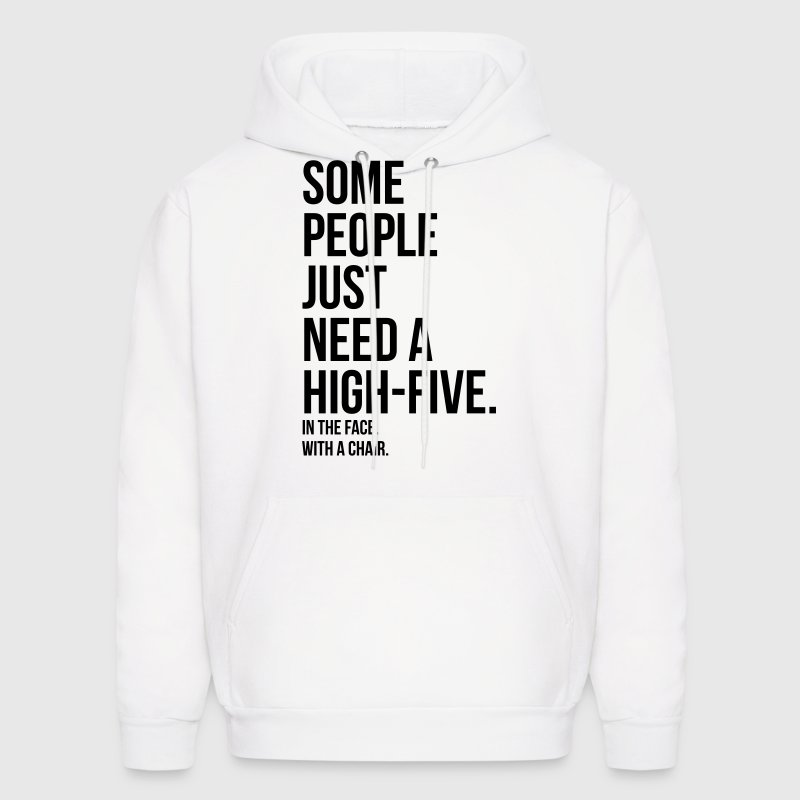 some people need a high five 5 in face with chair Hoodies - Men's Hoodie