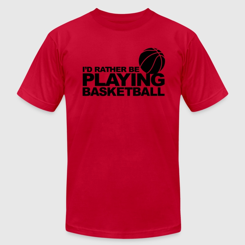 I'd rather be playing basketball T-Shirts - Men's Fine Jersey T-Shirt