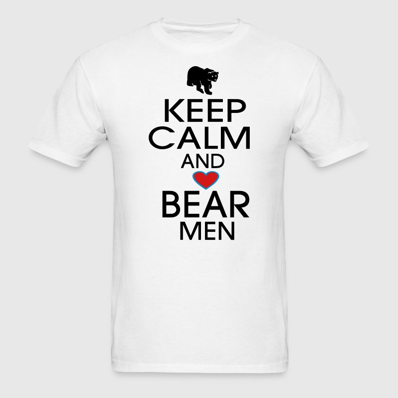 KEEP CALM AND LOVE BEAR MEN T-Shirts - Men's T-Shirt