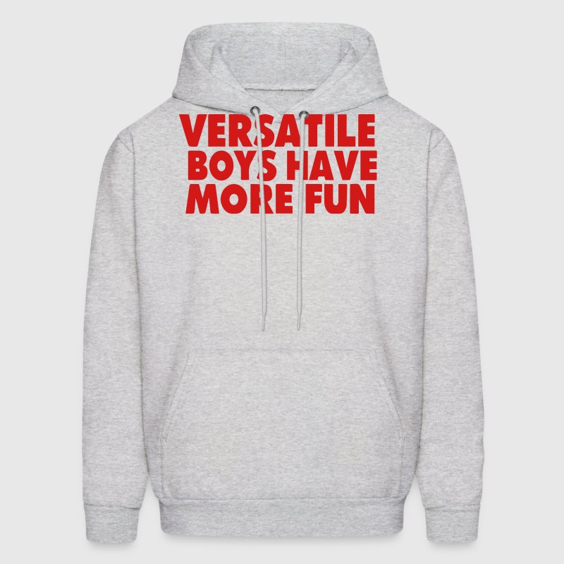 VERSATILE BOYS HAVE MORE FUN Hoodies - Men's Hoodie